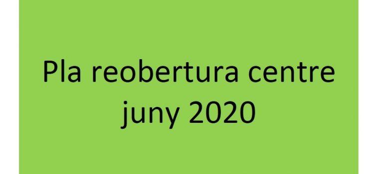 Pla de reobertura, juny 2020.